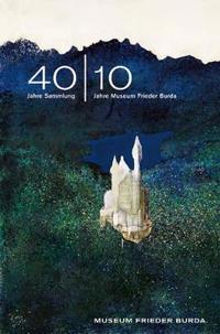 40|1040 Jahre Sammlung - 10 Jahre Museum Frieder Burda