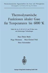 Thermodynamische Funktionen Idealer Gase F r Temperaturen Bis 6000  k