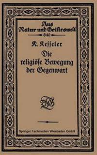 Die Religiose Bewegung Der Gegenwart