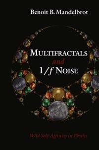 Multifractals and 1/? Noise
