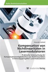 Kompensation Von Nichtlinearitaten in Lasermodulatoren