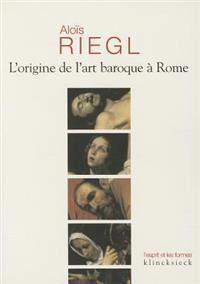 L'Origine de L'Art Baroque a Rome