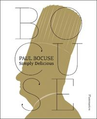 Paul Bocuse: Simply Delicious