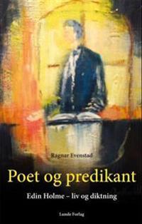 Poet og predikant - Ragnar Evenstad | Ridgeroadrun.org