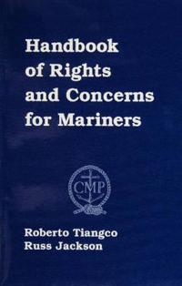 Handbook of Rights and Concerns for Mariners