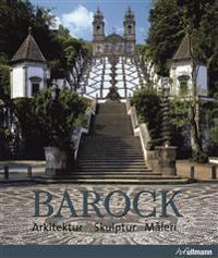 Barock : arkitektur, skulptur, måleri