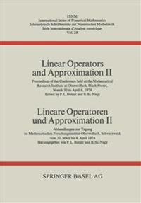 Linear Operators and Approximation / Lineare Operatoren Und Approximation