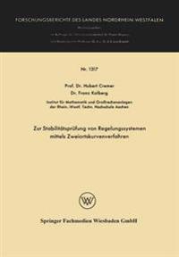 Zur Stabilit tspr fung Von Regelungssystemen Mittels Zweiortskurvenverfahren