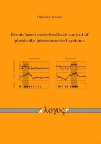 Event-Based State-Feedback Control of Physically Interconnected Systems