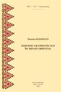 Esquisse Grammaticale Du Rifain Oriental