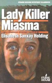 Lady Killer/Miasma