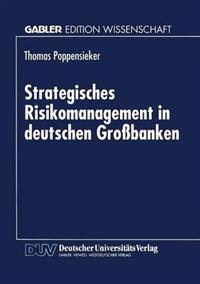Strategisches Risikomanagement in Deutschen Großbanken