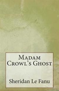 Madam Crowl's Ghost
