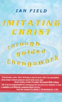 Imitating Christ Through Guided Changework