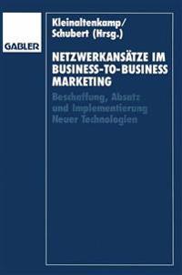 Netzwerkans tze Im Business-To-Business-Marketing