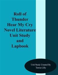 Roll of Thunder Hear My Cry Novel Literature Unit Study and Lapbook