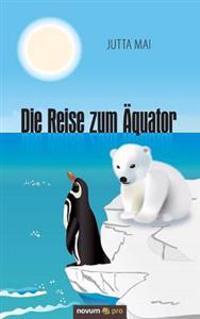 Die Reise Zum Aquator