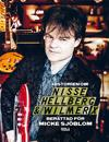 Historien om Nisse Hellberg & Wilmer X