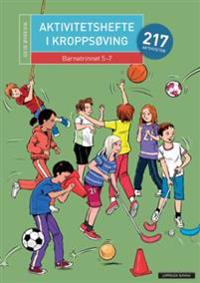 Aktivitetshefte i kroppsøving; barnetrinnet 5-7