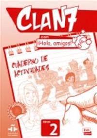 Clan 7 con ¡Hola, amigos! 2 Actividades