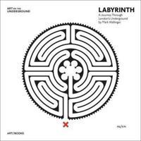 Labyrinth: London s Underground