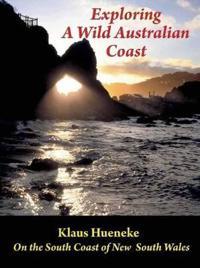 Exploring a Wild Australian Coast