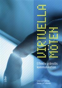 Virtuella möten : effektiv gränslös kommunikation
