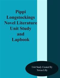 Pippi Longstockings Novel Literature Unit Study and Lapbook