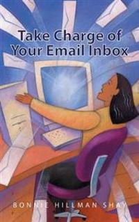 Take Charge of Your Email Inbox
