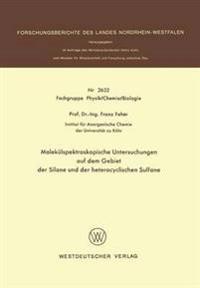 Molekülspektroskopische Untersuchungen Auf Dem Gebiet Der Silane Und Der Heterocyclischen Sulfane