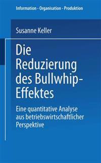 Die Reduzierung des Bullwhip-Effektes