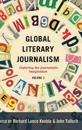 Global Literary Journalism