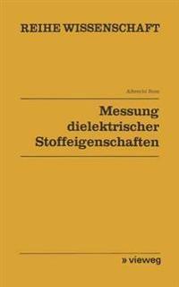 Messung Dielektrischer Stoffeigenschaften