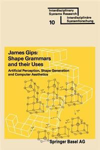 Shape Grammars and Their Uses