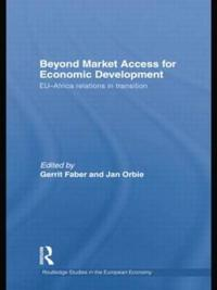 Beyond Market Access for Economic Development: Eu-Africa Relations in Transition