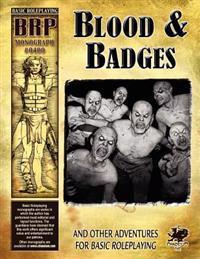 Blood & Badges