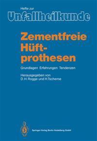 Zementfreie H�ftprothesen
