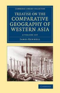Treatise on the Comparative Geography of Western Asia 2 Volume Set