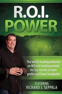 Roi Power: The Step-By-Step Guide to Maximizing Private Practice and Small Business Profits