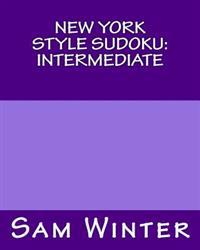 New York Style Sudoku: Intermediate: Puzzles to Challenge You