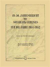 Jahresbericht des Sonnblick-Vereines für die Jahre 1951-1952