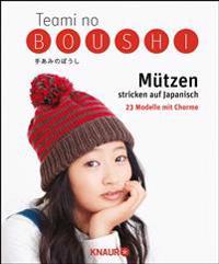 Teami no Boushi - Mützen stricken und häkeln auf Japanisch