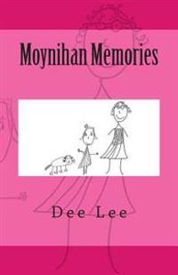 Moynihan Memories