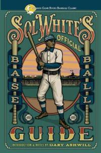 Sol White's Official Baseball Guide