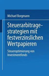Steuerarbitragestrategien Mit Festverzinslichen Wertpapieren