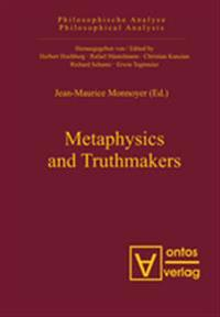 Metaphysics and Truthmakers