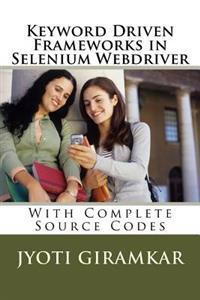 Keyword Driven Frameworks in Selenium Webdriver