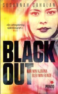 Blackout : när min hjärna blev min fiende