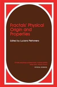 Fractals' Physical Origin and Properties