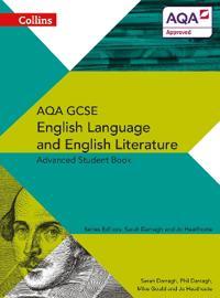 AQA GCSE English Language and English Literature Advanced Student Book